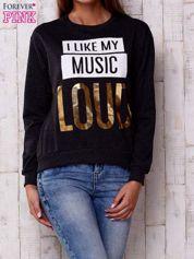 Ciemnoszara bluza z napisem I LIKE MY MUSIC LOUD