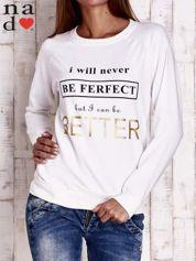 Ecru bluza z napisem I WILL NEVER BE FERFECT BUT I CAN BE BETTER