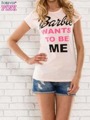 Różowy t-shirt z napisem BARBIE WANTS TO BE ME