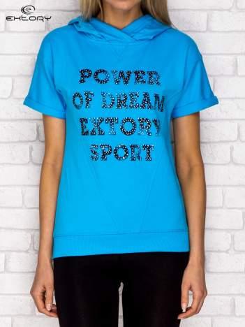 Bluza z krótkim rękawem i napisem POWER OF DREAM turkusowa