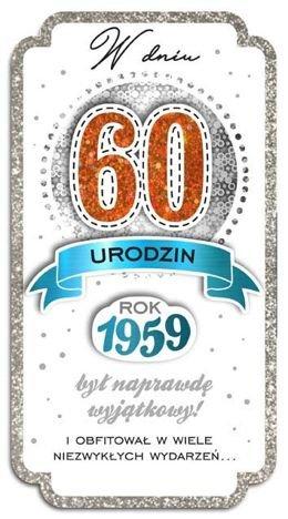 KUKARTKA Kartka W Dniu 60 Urodzin. Wyjątkowa i niepowtarzalna kartka z kolekcji Passion Moments