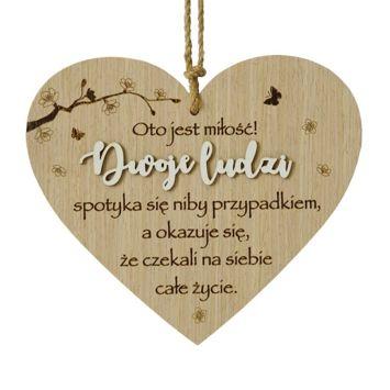 KUKARTKA Tabliczka w kształcie serca z sentencją Oto jest miłość... Wspaniały, niezapomniany pomysł w ramach prezentu dla nowożeńców