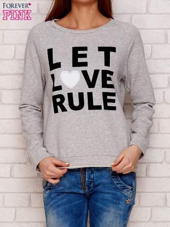 Szara bluza z napisem LET LOVE RULE