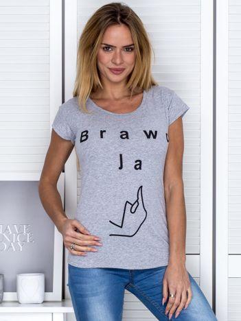 Szary t-shirt z napisem BRAWO JA