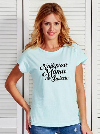 T-shirt turkusowy NAJLEPSZA MAMA NA ŚWIECIE