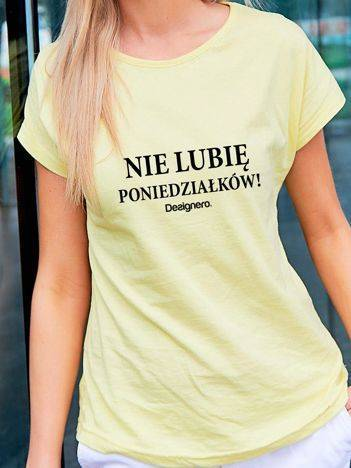 T-shirt z napisem NIE LUBIĘ PONIEDZIAŁKÓW! żółty