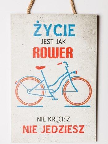 """Tabliczka zawieszka z sentencją duża 20 x 30 cm """"Życie jest jak rower..."""""""