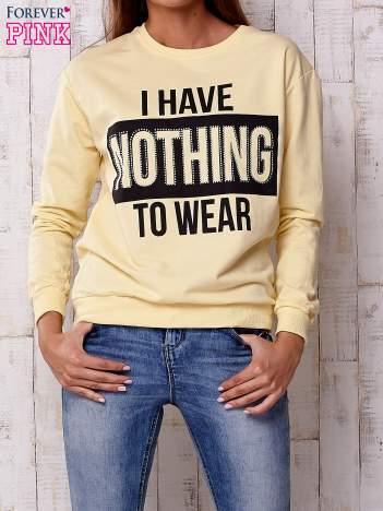 Żółta bluza z napisem I HAVE NOTHING TO WEAR