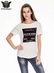 Biały t-shirt z napisem HOW TO BE FAMOUS