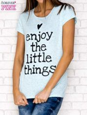 Niebieski t-shirt z napisem ENJOY THE LITTLE THINGS