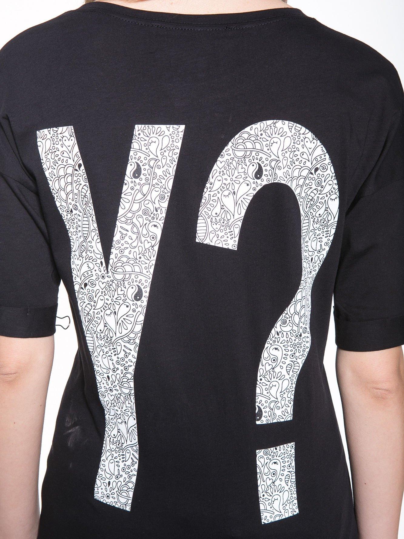 Czarny t-shirt z nadukiem WHY? z przodu i na plecach                                  zdj.                                  10