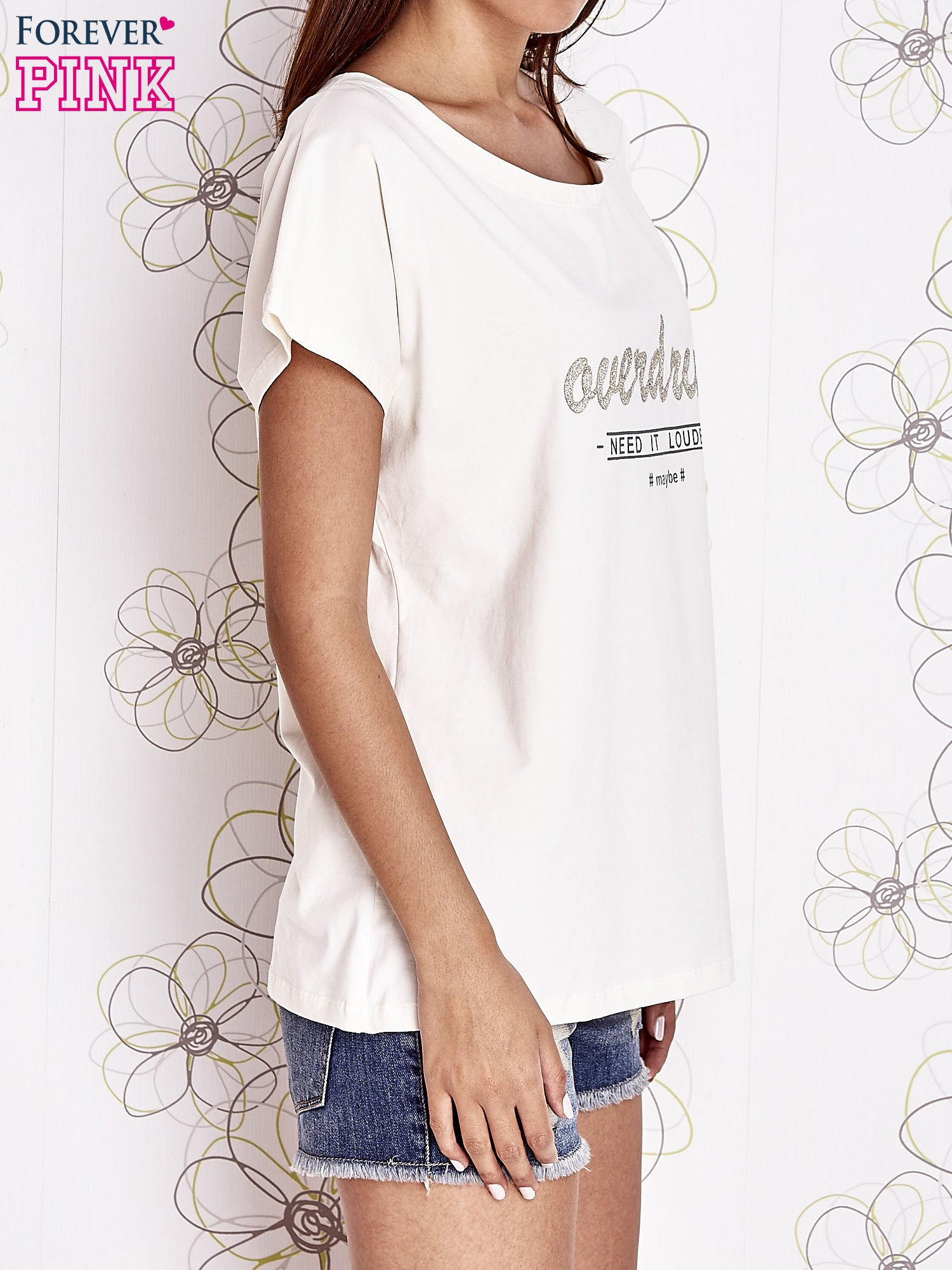 Ecru t-shirt z napisem NEED IT LOUDER                                  zdj.                                  3