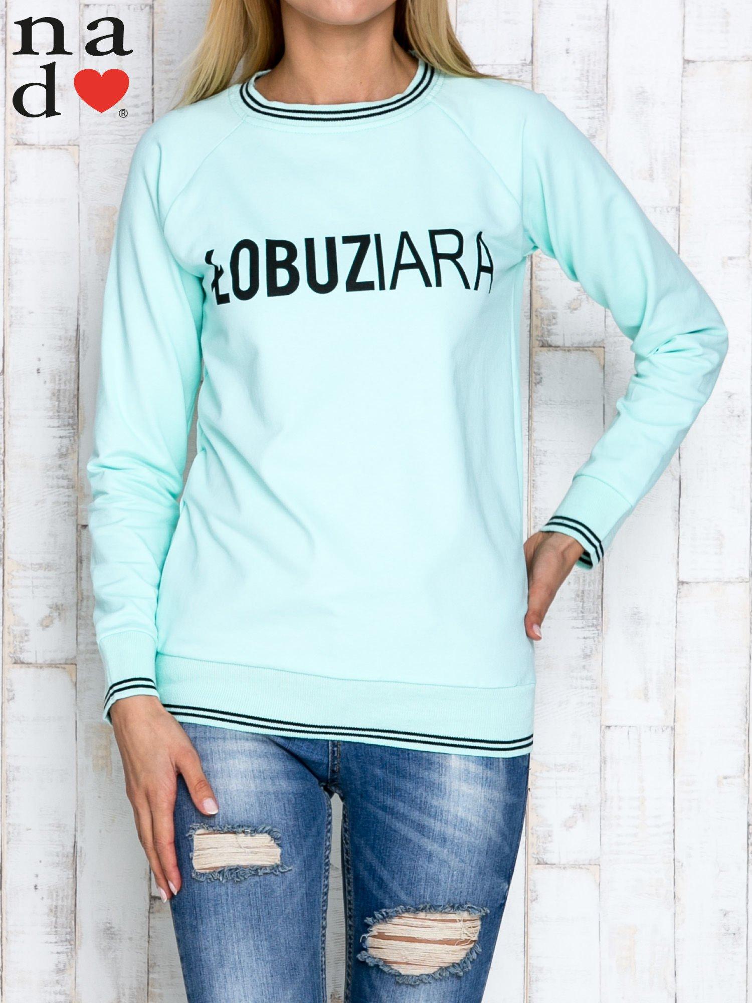 Miętowa bluza z napisem ŁOBUZIARA                                  zdj.                                  1