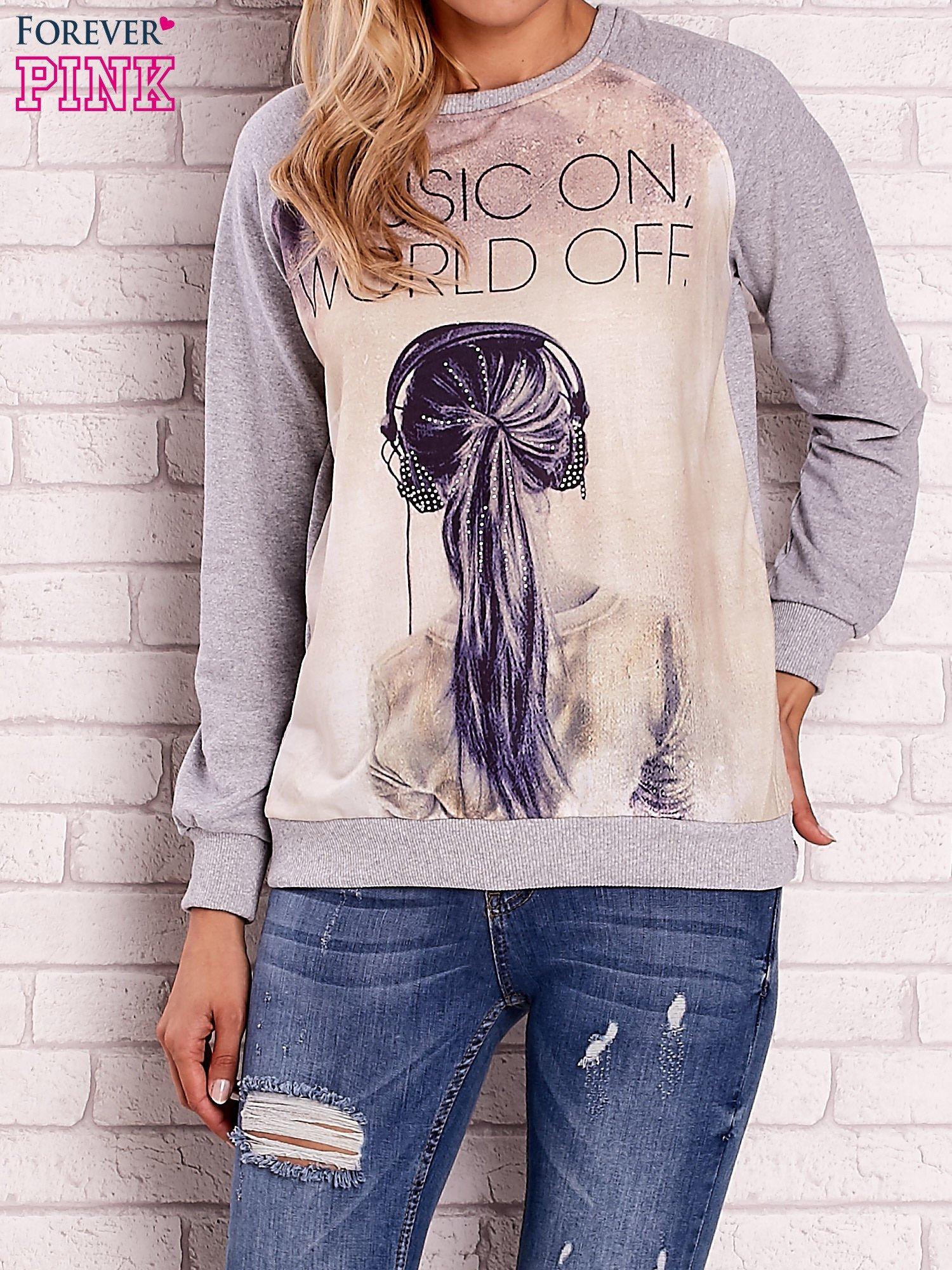 Szara bluza z napisem MUSIC ON WORLD OFF                                  zdj.                                  1