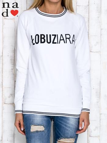 Biała bluza z napisem ŁOBUZIARA                                  zdj.                                  1