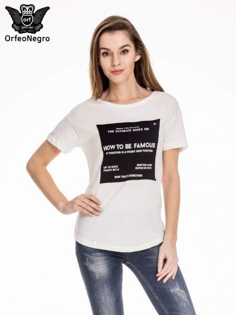 Biały t-shirt z napisem HOW TO BE FAMOUS                                  zdj.                                  1