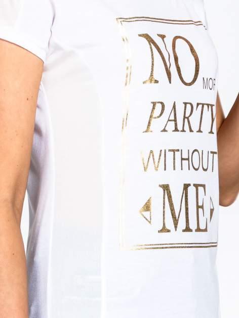 Biały t-shirt z napisem NO MORE PARTY WITHOUT ME                                  zdj.                                  5
