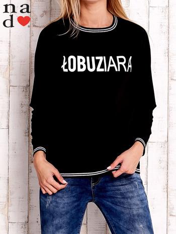 Czarna bluza z napisem ŁOBUZIARA                                  zdj.                                  1