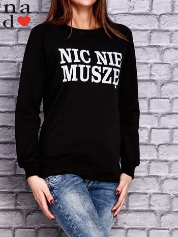 Czarna bluza z napisem NIC NIE MUSZĘ                                   zdj.                                  3