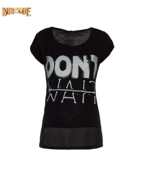 Czarny t-shirt z napisem DON'T WAIT                                  zdj.                                  1