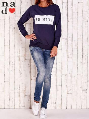 Granatowa bluza z napisem BE NICE                                  zdj.                                  2