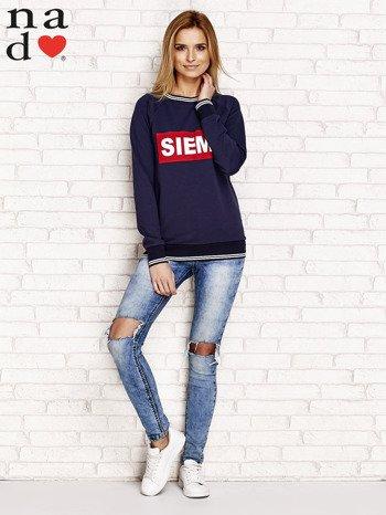 Granatowa bluza z napisem SIEMA                                  zdj.                                  4