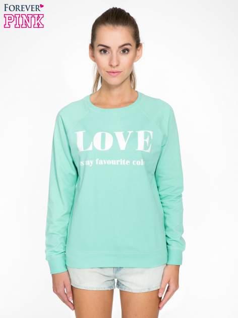Jasnoturkusowa bluza z nadrukiem LOVE IS MY FAVOURITE COLOUR