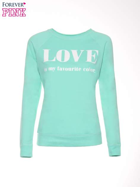 Jasnoturkusowa bluza z nadrukiem LOVE IS MY FAVOURITE COLOUR                                  zdj.                                  5