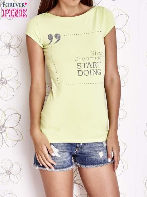 Limonkowy t-shirt z napisem STOP DREAMING START DOING                                  zdj.                                  1