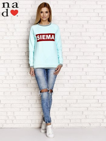 Miętowa bluza z napisem SIEMA                                  zdj.                                  4