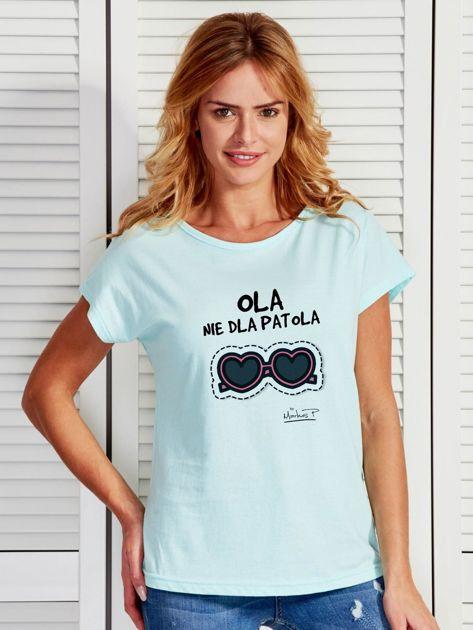 Miętowy t-shirt damski OLA NIE DLA PATOLA by Markus P                              zdj.                              1