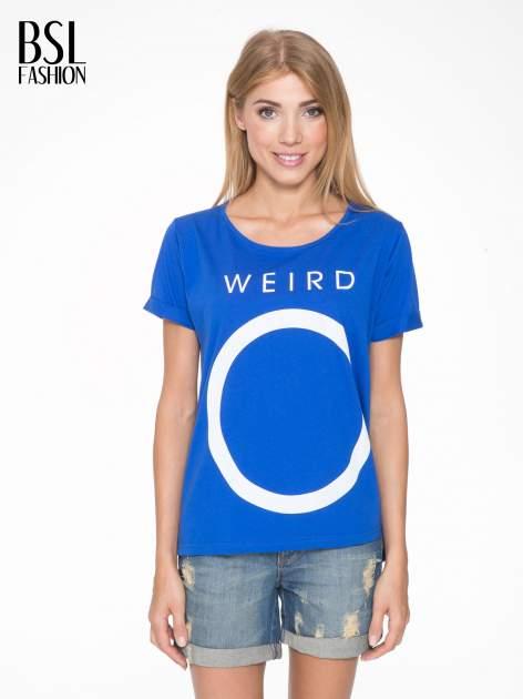 Niebieski t-shirt z napisem WEIRD                                  zdj.                                  1