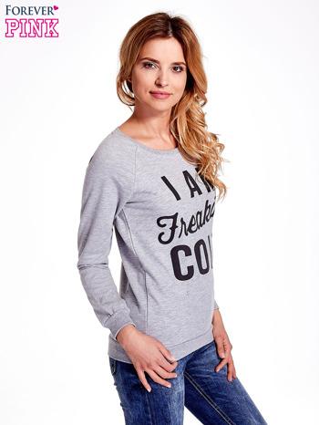 Szara bluza z napisem I AM FREAKING COLD                                  zdj.                                  3