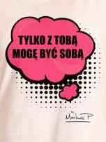 Ecru t-shirt damski Z TOBĄ MOGĘ BYĆ SOBĄ by Markus P                                  zdj.                                  2