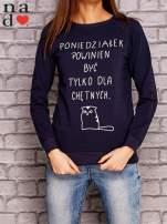 Granatowa bluza z napisem PONIEDZIAŁEK POWINIEN BYĆ TYLKO DLA CHĘTNYCH                                  zdj.                                  1