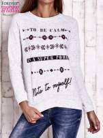 Jasnoszara bluza z napisem TO BE CALM IS A SUPER POWER