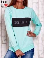 Miętowa bluza z napisem BE NICE                                  zdj.                                  1