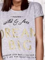 Szary t-shirt z napisem DREAM BIG                                  zdj.                                  5