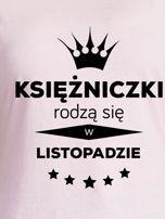 T-shirt damski KSIĘŻNICZKI RODZĄ SIĘ W LISTOPADZIE jasnoróżowy                                  zdj.                                  2
